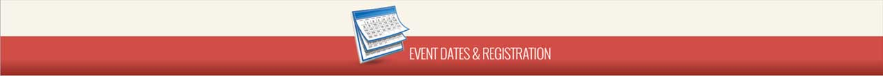 Event Dates and Registration